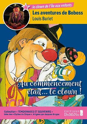 Au commencement était le clown (ISBN : 978-2-38188-012-9)