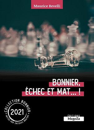Bonnier, échec et mat (ISBN : 978-2-38019-68-7)