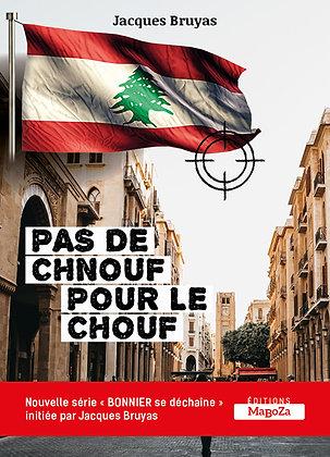 Pas de chnouf pour le chouf (ISBN : 978-2-38019-048-9)