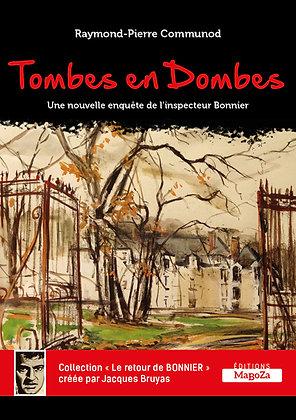 Tombes en Dombes (ISBN : 978-2-38019-047-2)