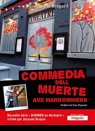 Commedia dell muerte aux Marronniers (ISBN : 978-2-38019-063-2)