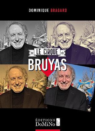 Le cirque Bruyas (ISBN : 978-2-38188-002-0)
