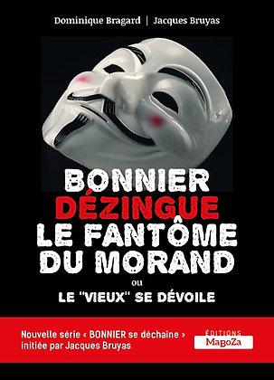 Bonnier dézingue le fantôme du Morand (ISBN : 978-2-38019-055-7)