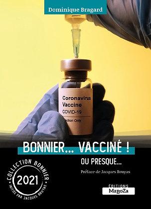 Bonnier... vacciné ! (ISBN : 978-2-38019-070-0)
