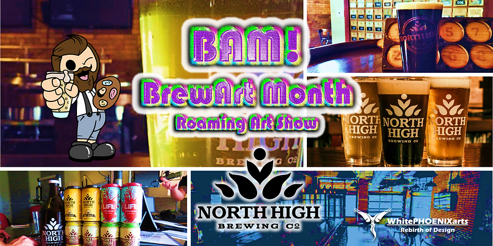 BAM! Highlights the arts at North High Brewing Co.