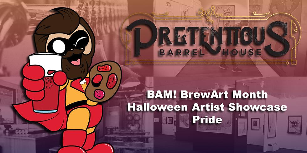 BAM! Pretentious  - Pride Art Show
