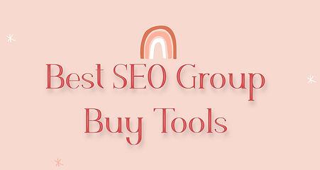 Best Seo Group Buy Tools.jpg
