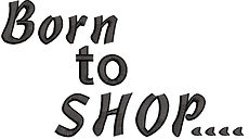Born to shop embroidery text