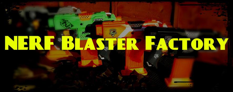 NERF Blaster Factory
