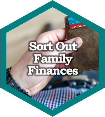 Sort out family finances.