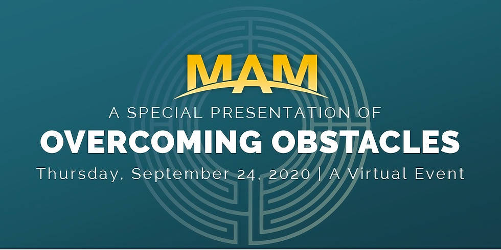MAM Overcoming Obstacles Virtual Event