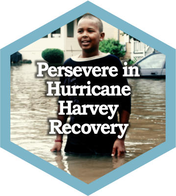 Persevere after Hurricane Harvey