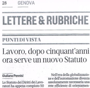 Lavoro, dopo cinquant'anni ora serve un nuovo statuto dei lavoratori - Giuliano Pennisi, Secolo XIX
