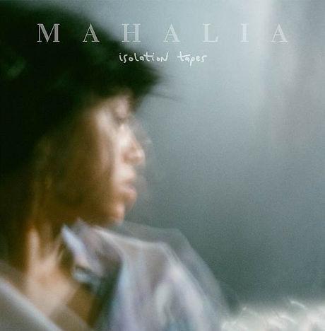 Mahalia - Isolation Tapes.jpg