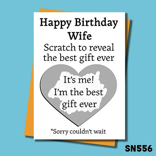 Scratch to reveal the best gift ever Wife birthday card.