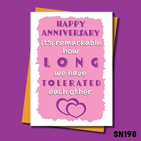 It's remarkable how long we have tolerated each other anniversary card in pink.