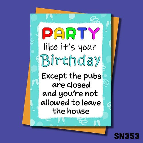 Party likes it's your birthday, birthday card from Jolly Ginger Cards.