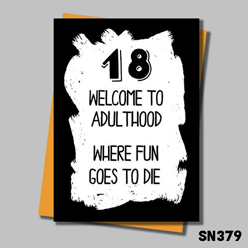 Funny 18th Birthday card - Where fun goes to die.