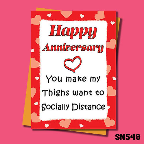 You make my thighs want to socially distance funny anniversary card.
