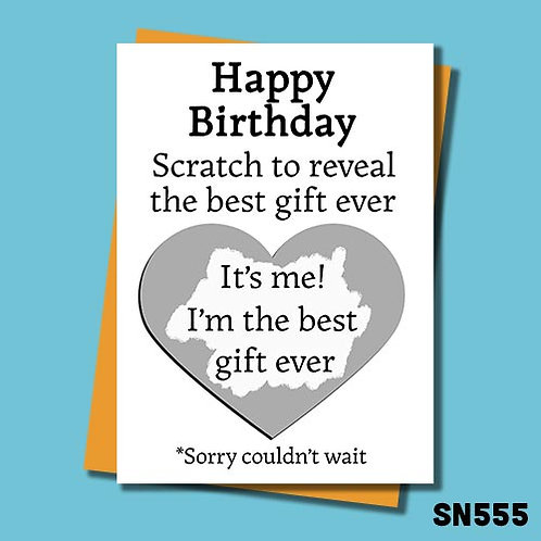 Scratch to reveal the best gift ever birthday card.