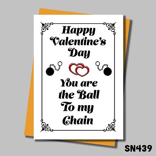 you are the ball to my chain funny valentines card from Jolly Ginger Cards.