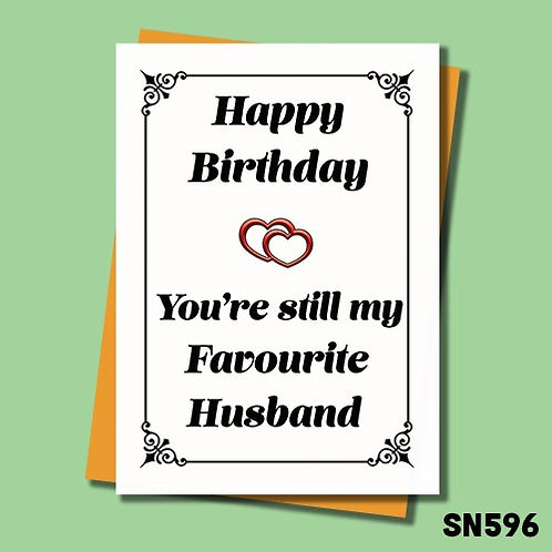 You're still my favourite Husband funny birthday card.