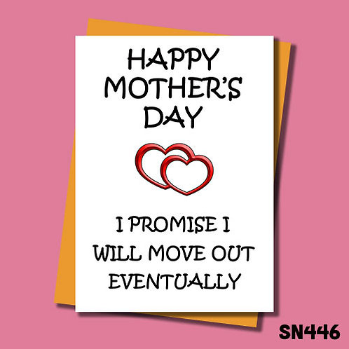 I promise I will move out funny Mother's Day card from Jolly Ginger Cards.