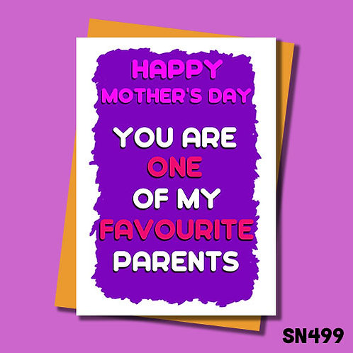 You are one of my favourite parents funny Mother's Day card.
