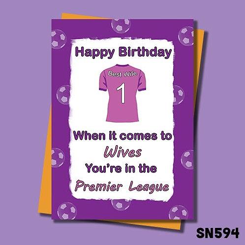 Premier league Wife birthday card.