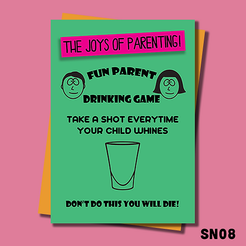 Funny greetings card for parents. Fun parent drinking game. SN08.