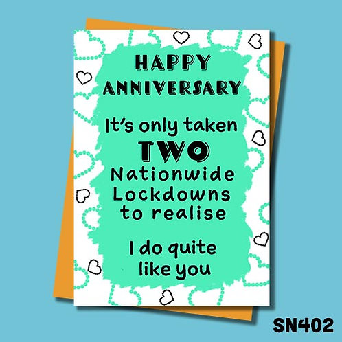 Funny lockdown anniversary card - I do quite like you