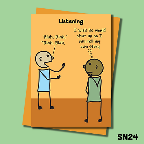 Funny and blunt greetings card. Life's a bitch. I wish he would shut up so I can tell my own story. SN24.