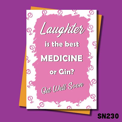 Gin is the best medicine get well soon card.