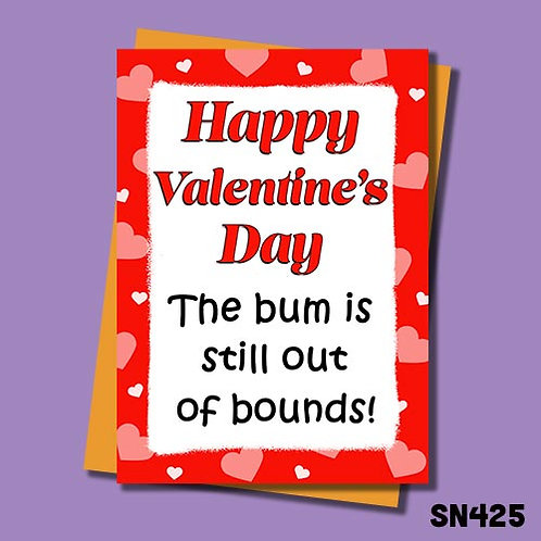 The bum is still out of bounds funny Valentine's Day card.