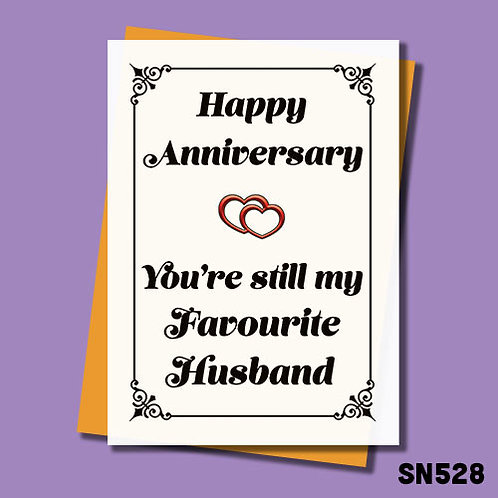 You're still my favourite Husband funny anniversary card.