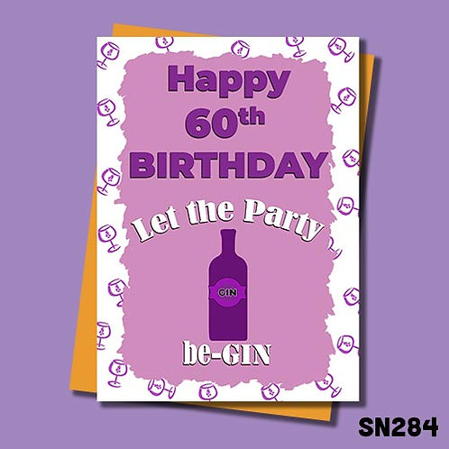 Let the party be-gin 60th birthday card.