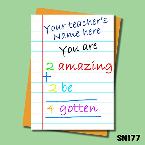 Funny teacher thank you card. 2 amazing 2 be forgotten.