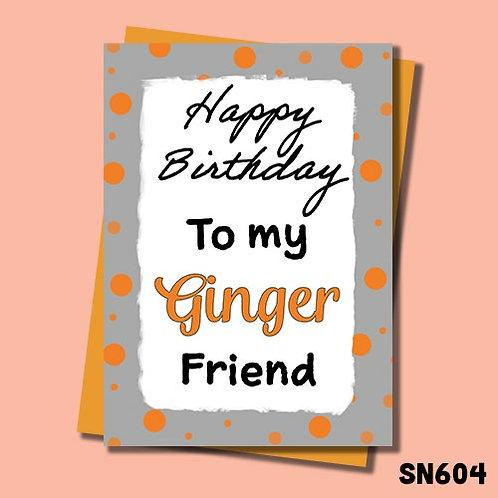 Happy birthday to my ginger friend birthday card.