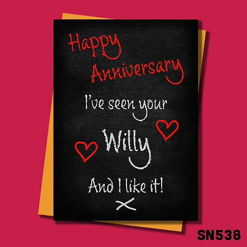 I've seen your willy and I like it rude anniversary card.