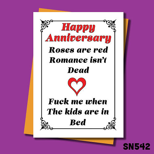 Fuck me when the kids are in bed rude anniversary card.