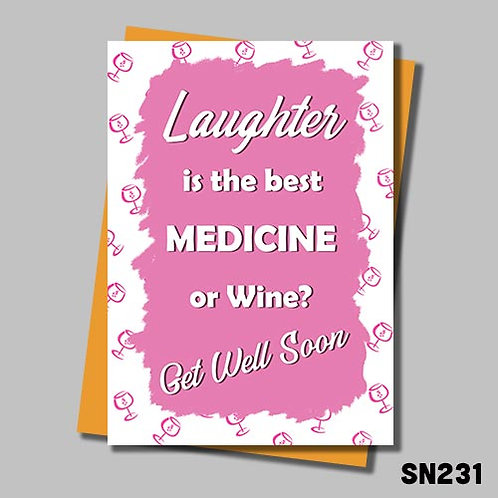 Wine is the best medicine get well soon card.