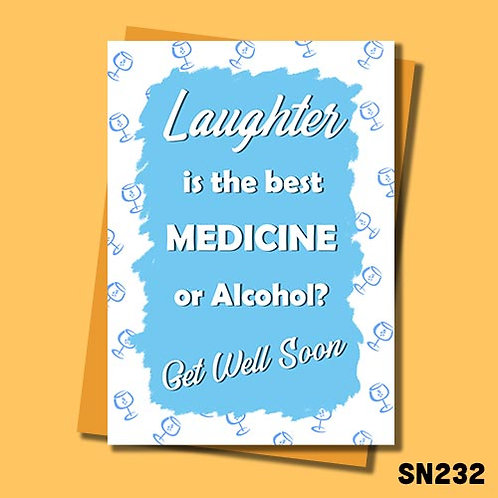 Alcohol is the best medicine get well soon card from Jolly Ginger Cards.