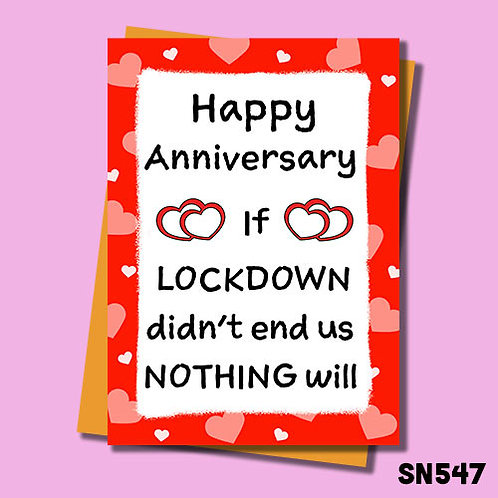 If lockdown didn't end us then nothing will anniversary card.