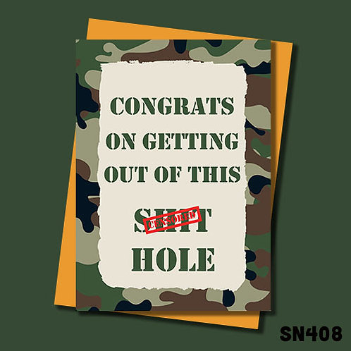 Congrats on getting out of this shit hole - Military themed leaving card.