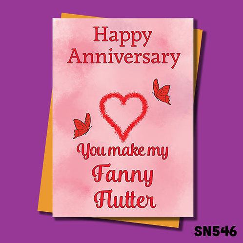 you make my fanny flutter rude anniversary card.