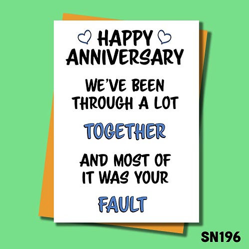 We've been through a lot funny anniversary card form Jolly Ginger Cards.