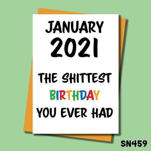 January 2021 the shittest birthday ever birthday card.