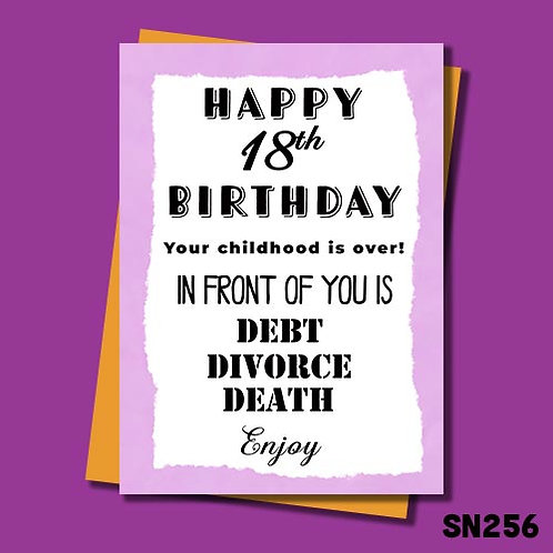 Ahead of you is debt, divorce and death - funny 18th birthday card