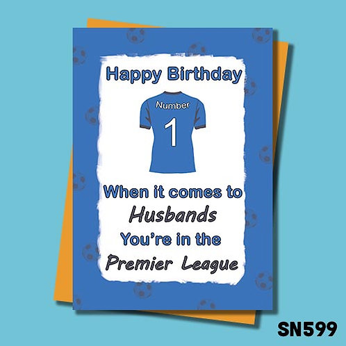 You're in the premier league husband birthday card.