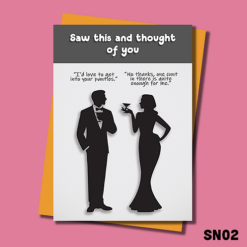 Funny greetings card for her. I'd love to get into your panties. SN02.